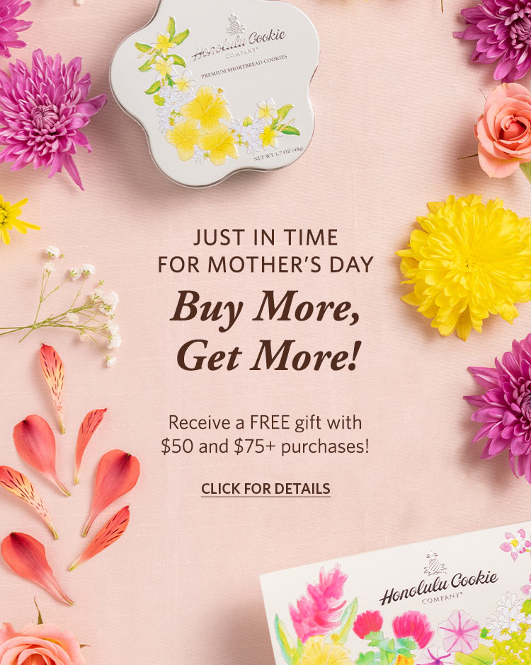 Buy More, Get More! Receive a FREE gift with $50 and $75+ purchases!